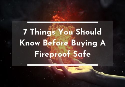 7-things-know-buying-fireproof-safe