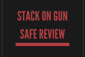 Stack on Gun Safe Review