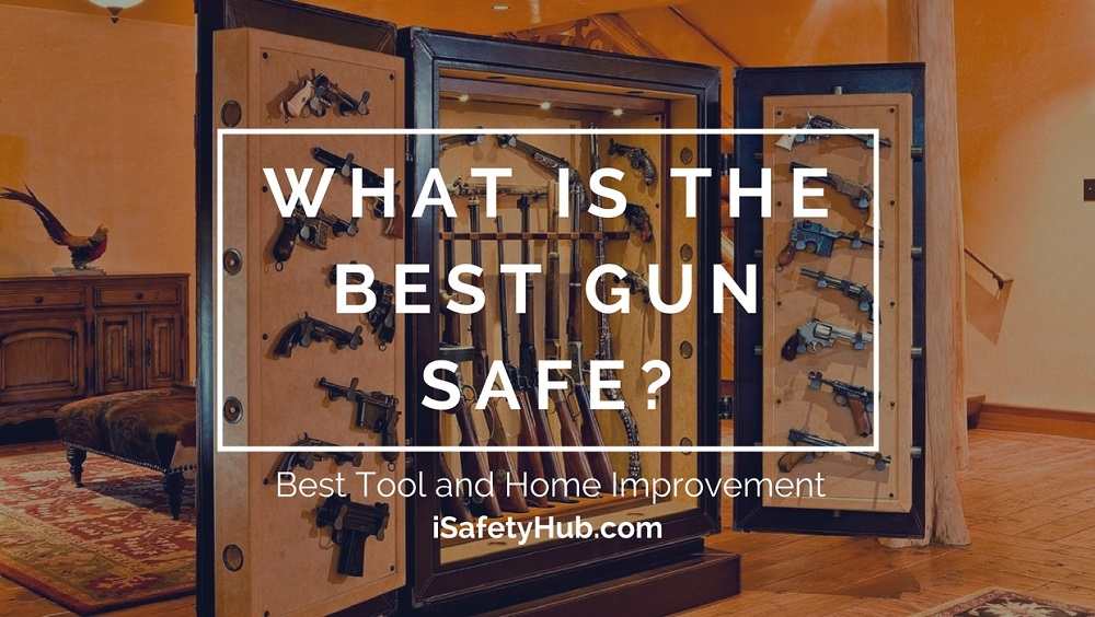 what is the best gun safe