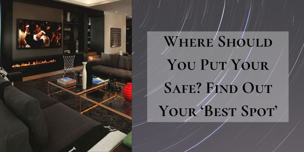 where-should-you-put-your-safe