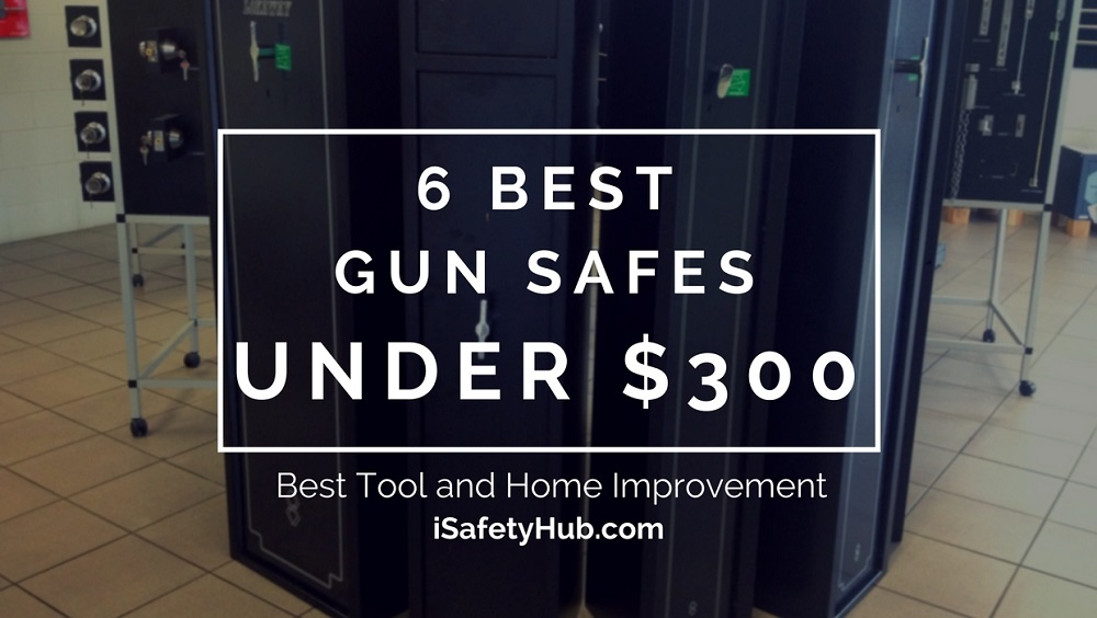 5 Best Gun Safes Under 300 Safety On A Budget 2019 Edition