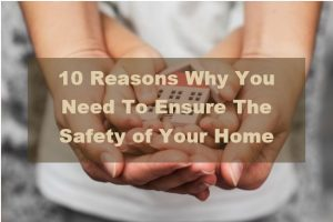 Ensure The Safety of Your Home