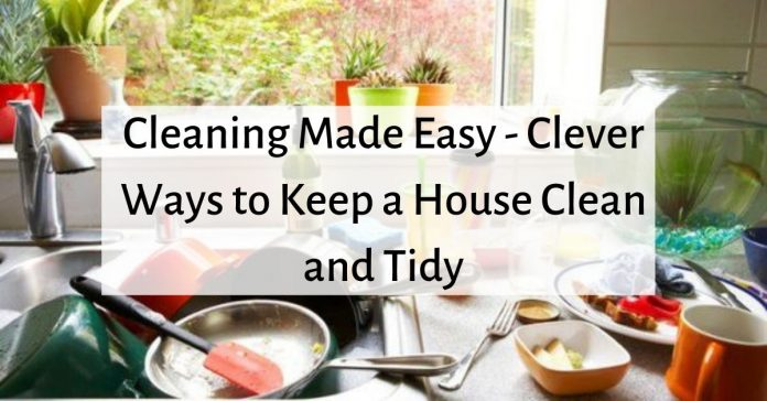 cleaning-made-easy-clever-ways-to-keep-a-house-clean-and-tidy