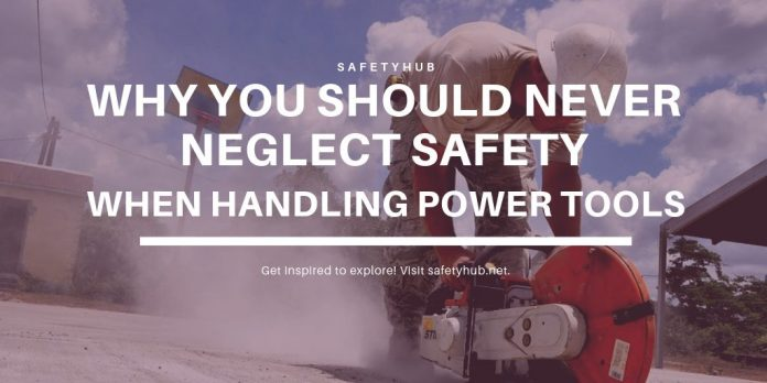 Why You Should Never Neglect Safety