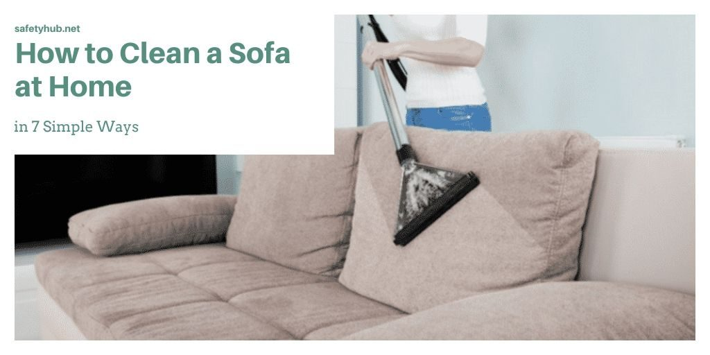 How to Clean a Sofa at Home