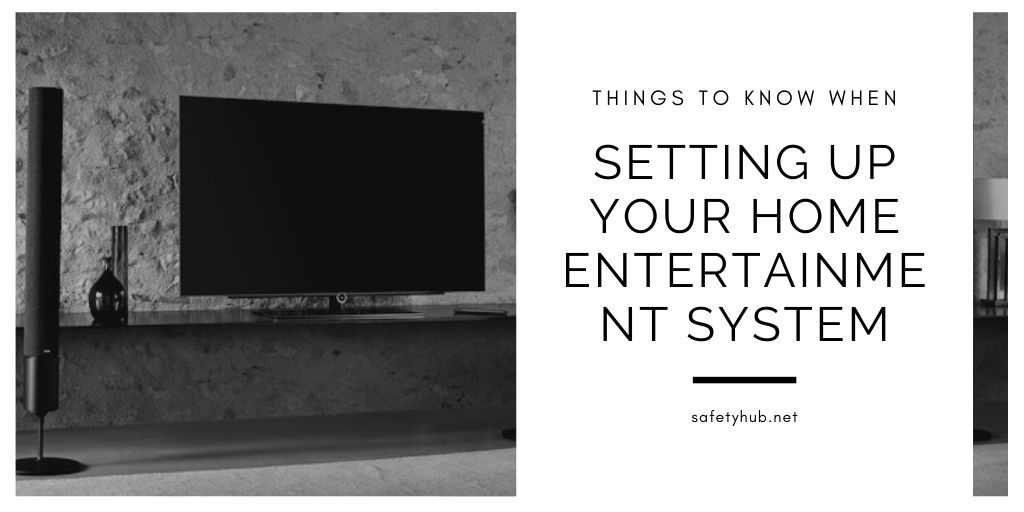 Setting Up Your Home Entertainment System