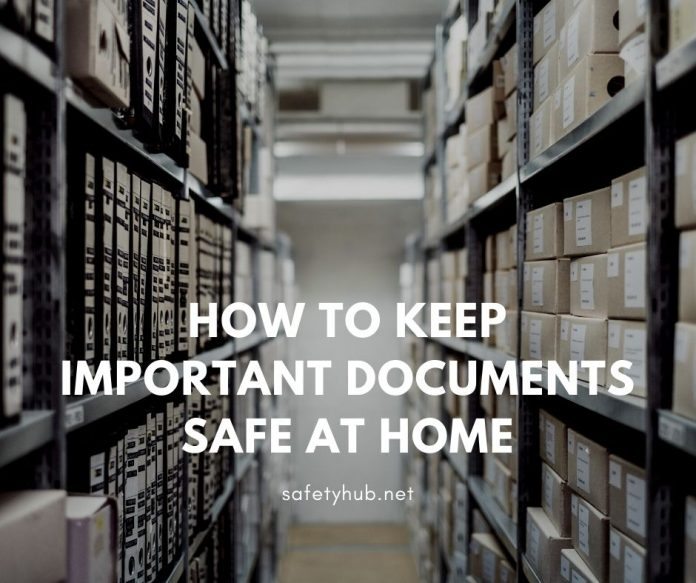 How To Keep Important Documents Safe At Home