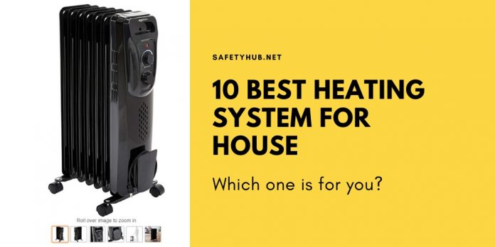 10 Best Heating System For House