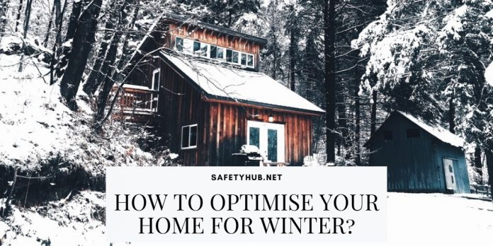 How To Optimise Your Home For Winter_