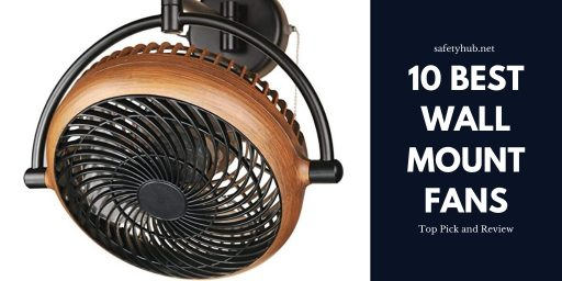 10 Best Wall Mount Fans - Top Pick and Review