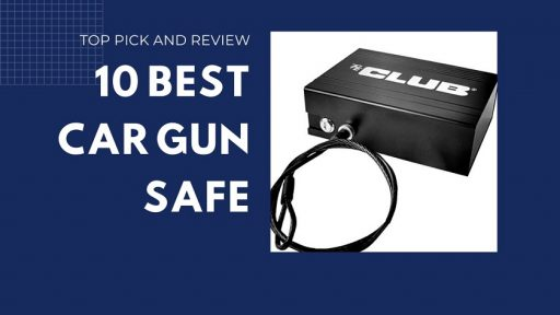 10 Best car gun safe