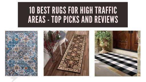 10 Best Rugs For High Traffic Areas - Top Picks and Reviews