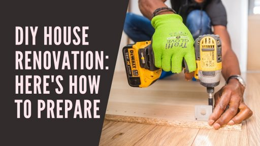 DIY House Renovation_ Here's How to Prepare