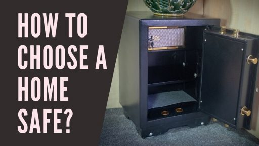 How To Choose A Home Safe_
