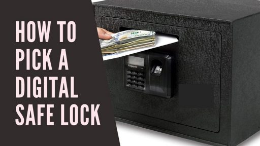 How To Pick A Digital Safe Lock