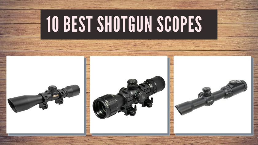 10 Best Shotgun Scopes 2020 Reviews And Buying Guide Safetyhub