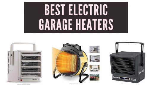 Best Electric Garage Heaters