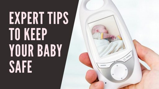 Expert Tips to Keep Your Baby Safe