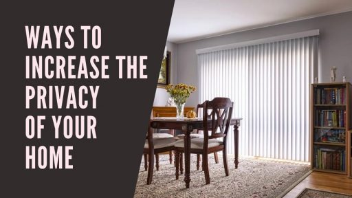 3 Proven Ways to Increase the Privacy of Your Home (2)