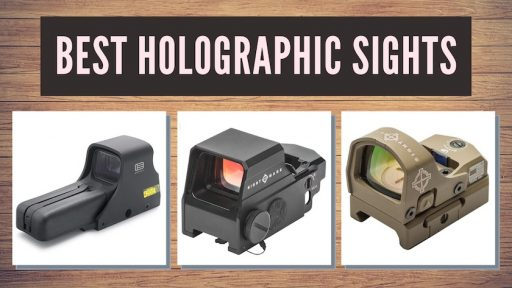Best Holographic Sights