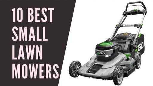 10 Best Small Lawn Mowers