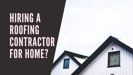 Hiring A Roofing Contractor For Home_