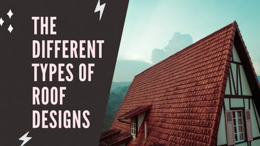 The Different Types Of Roof Designs