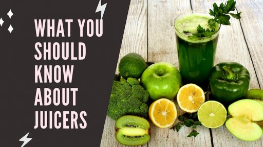 What You Should Know About Juicers
