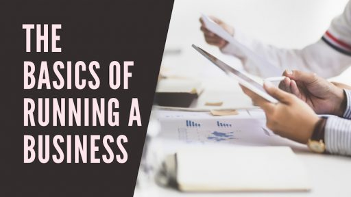 the Basics of Running a Business
