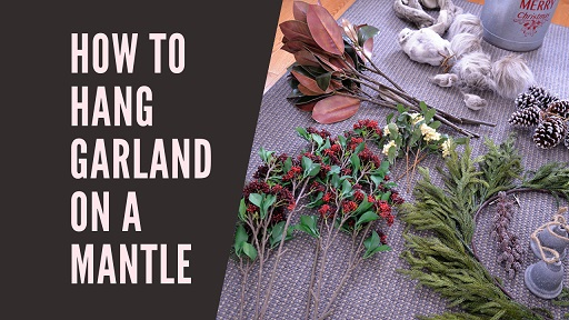 How to Hang Garland on a Mantle