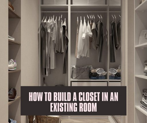 How to Build a Closet in an Existing Room