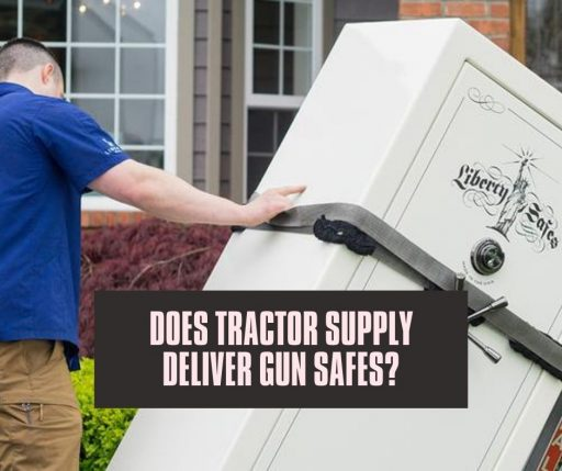 Does Tractor Supply Deliver Gun Safes_ If Yes, How Do They Transport_